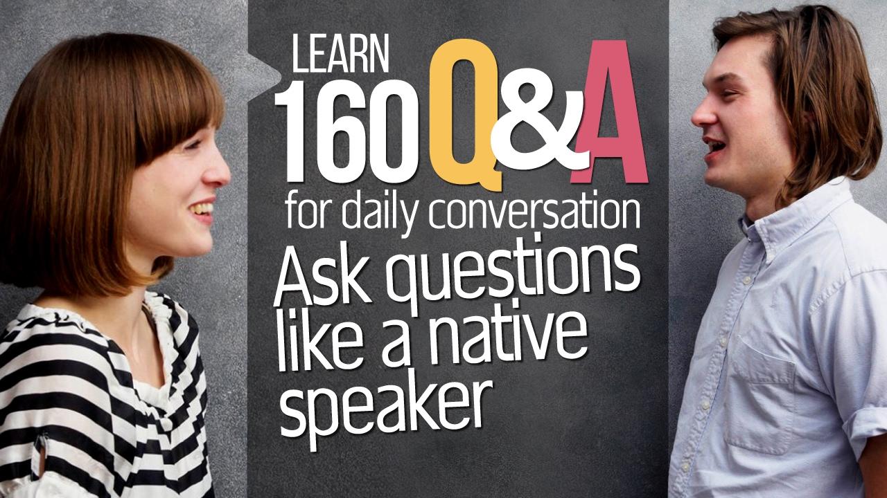 Улучшить общение на английском с этими вопросами и ответами